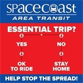 Space Coast Area Transit Essential Trip graphic. Help stop the spread.